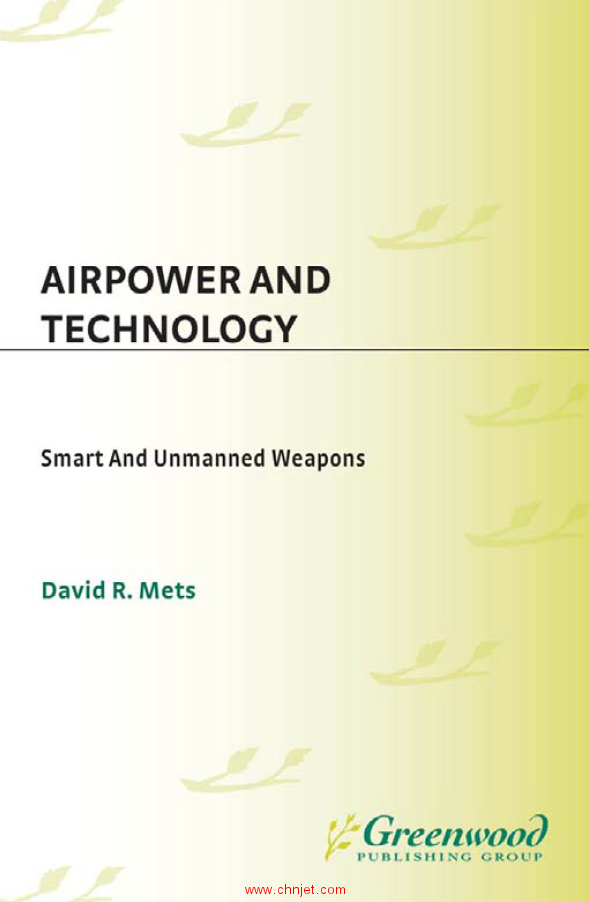 《Airpower and Technology: Smart and Unmanned Weapons》