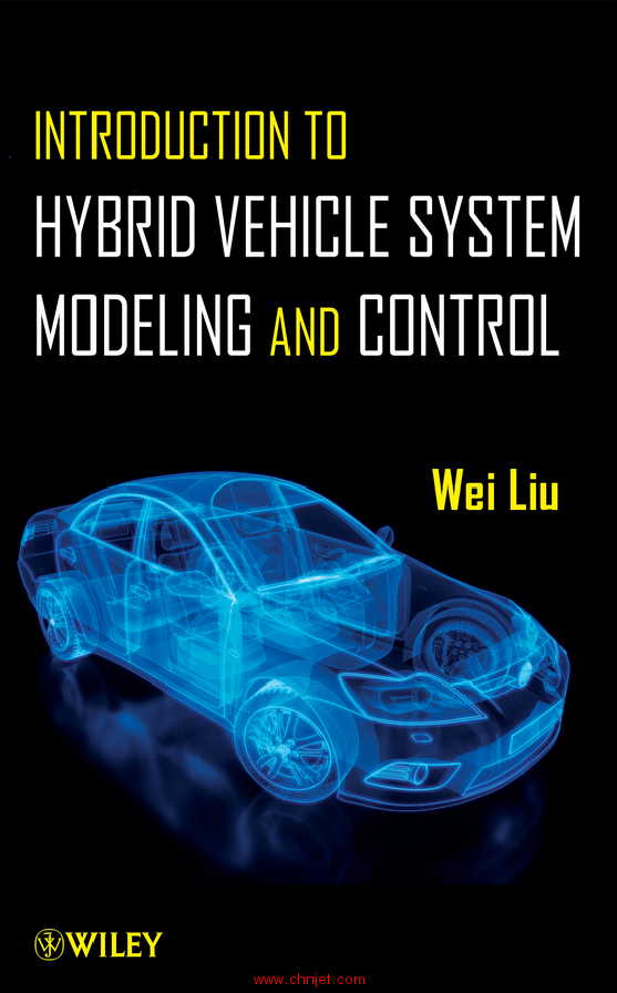 《Introduction to Hybrid Vehicle System Modeling and Control》