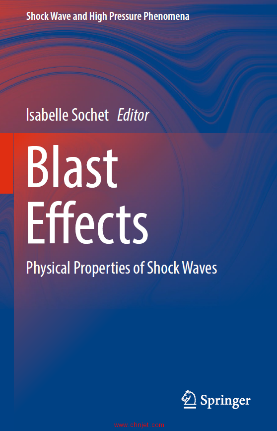 《Blast Effects: Physical Properties of Shock Waves》