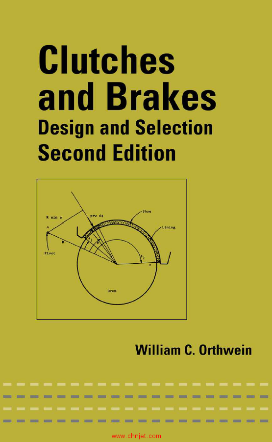《Clutches and Brakes:Design and Selection》第二版
