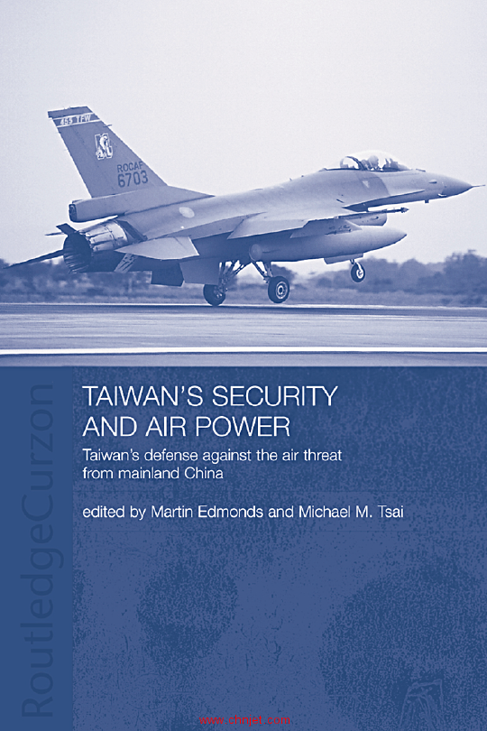 《Taiwan's Security and Air Power:Taiwan's defense against the air threat from Mainland China》 . ...