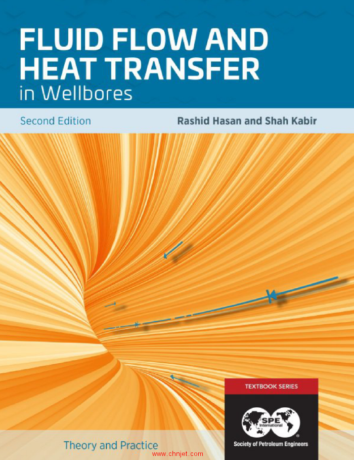 《Fluid Flow and Heat Transfer in Wellbores》第二版