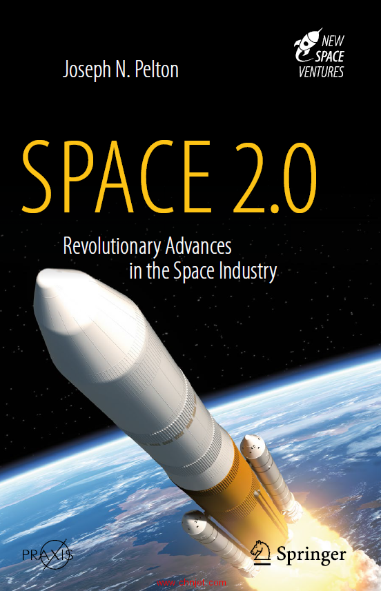 《Space 2.0:Revolutionary Advances in the Space Industry》