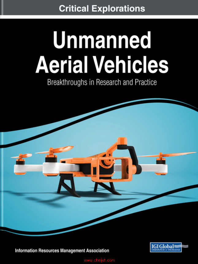 《Unmanned Aerial Vehicles:Breakthroughs in Research and Practice》