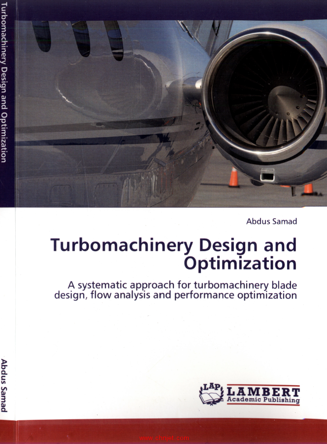 《Turbomachinery Design and Optimization: A systematic approach for turbomachinery blade design, flo ...
