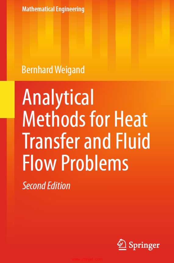 《Analytical Methods for Heat Transfer and Fluid Flow Problems》第二版