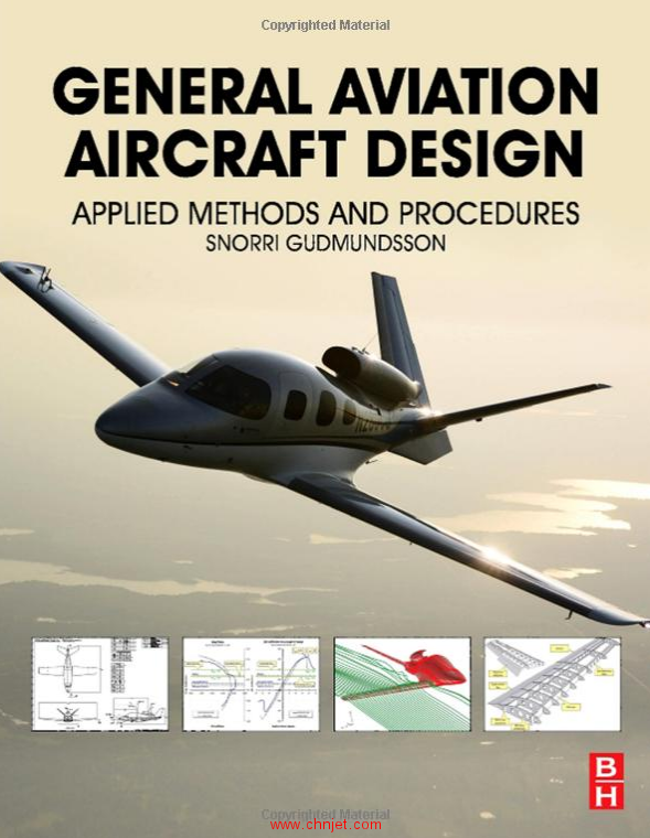 《General Aviation Aircraft Design: Applied Methods and Procedures》