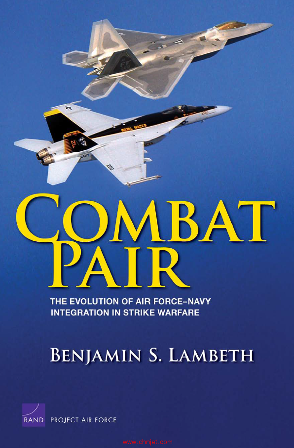 《Combat Pair: The Evolution of Air Force-Navy Integration in Strike Warfare》