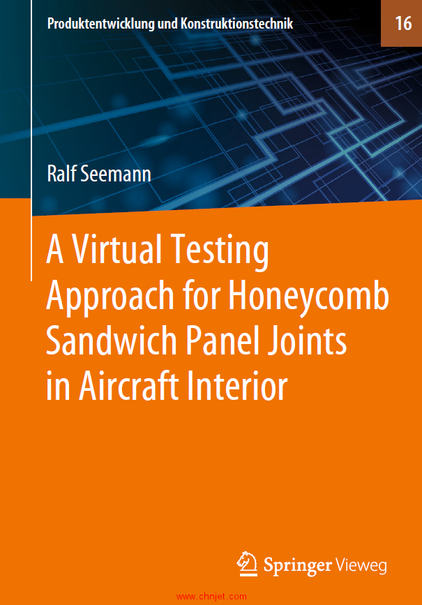 《A Virtual Testing Approach for Honeycomb Sandwich Panel Joints in Aircraft Interior》