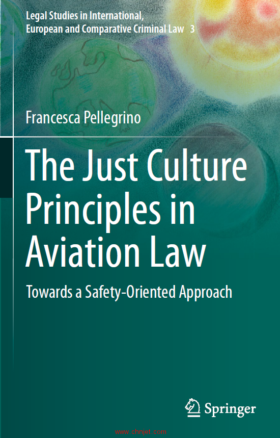 《The Just Culture Principles in Aviation Law:Towards a Safety-Oriented Approach》