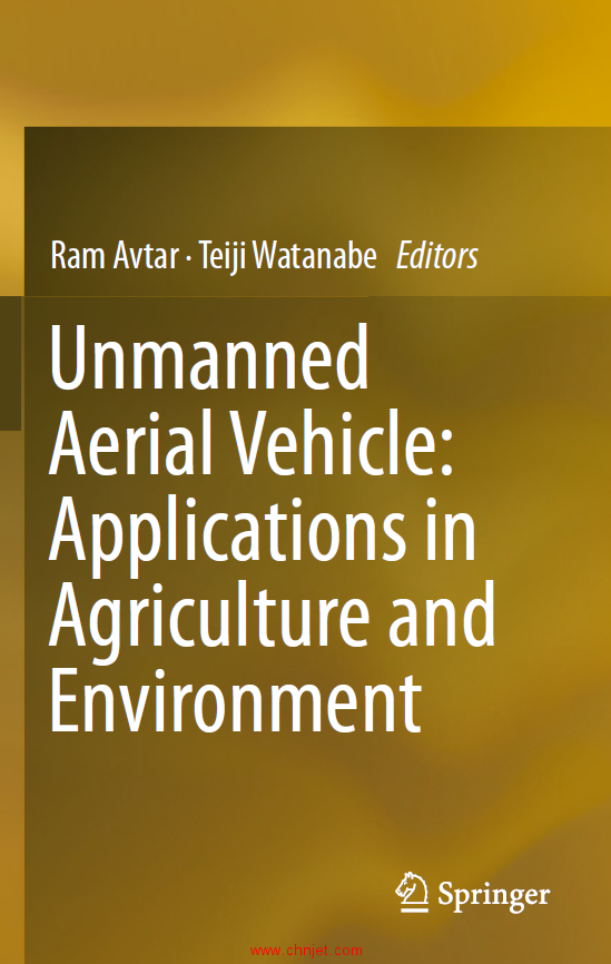 《Unmanned Aerial Vehicle:Applications in Agriculture and Environment》
