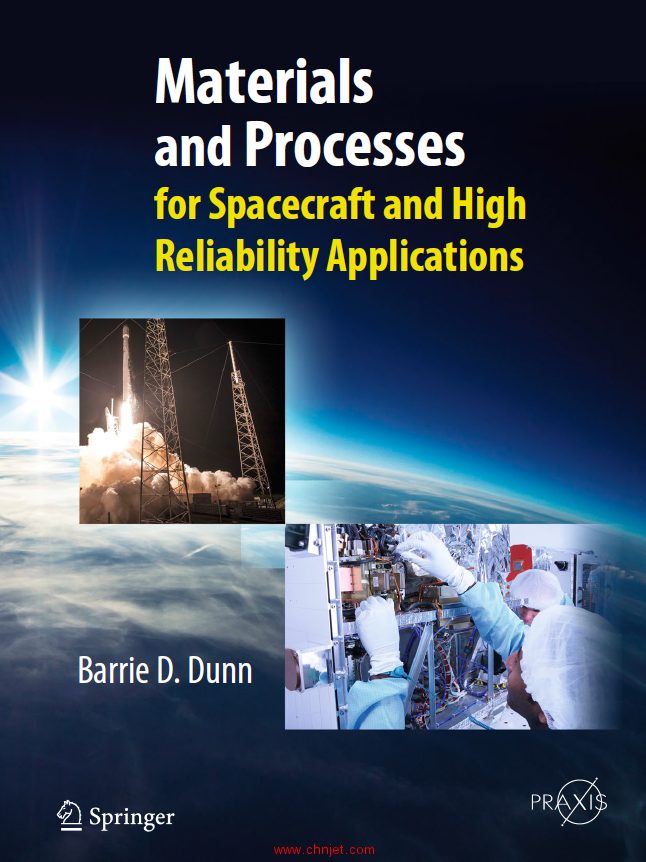 《Materials and Processes:for Spacecraft and High Reliability Applications》