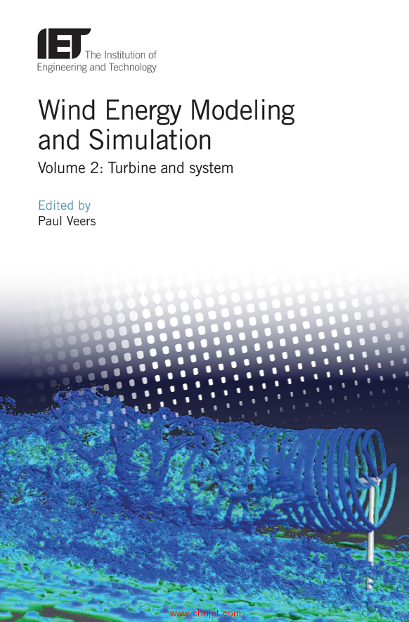 《Wind Energy Modeling and Simulation:Volume 2: Turbine and system》