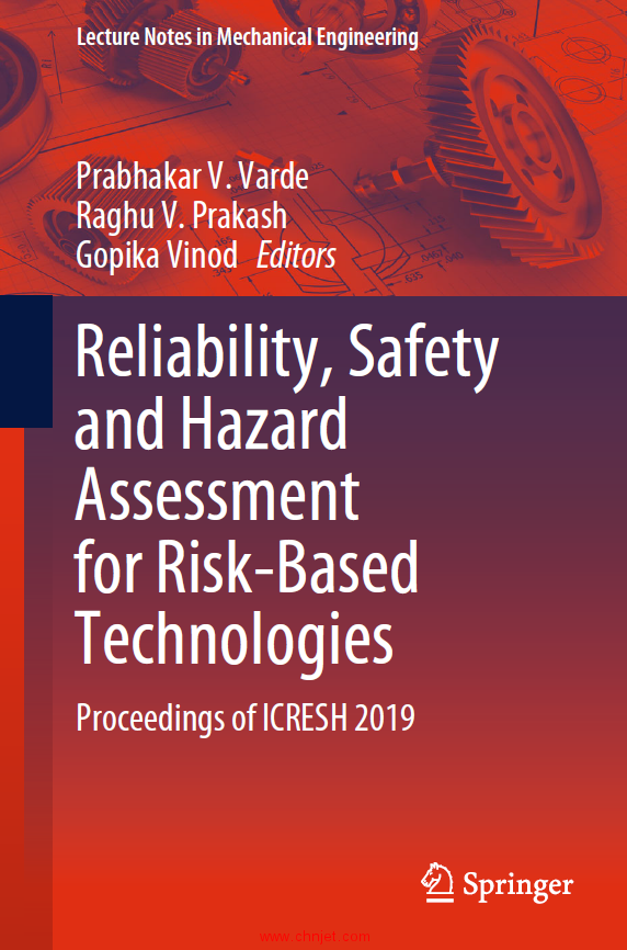 《Reliability, Safety and Hazard Assessment for Risk-Based Technologies:Proceedings of ICRESH 2019 ...