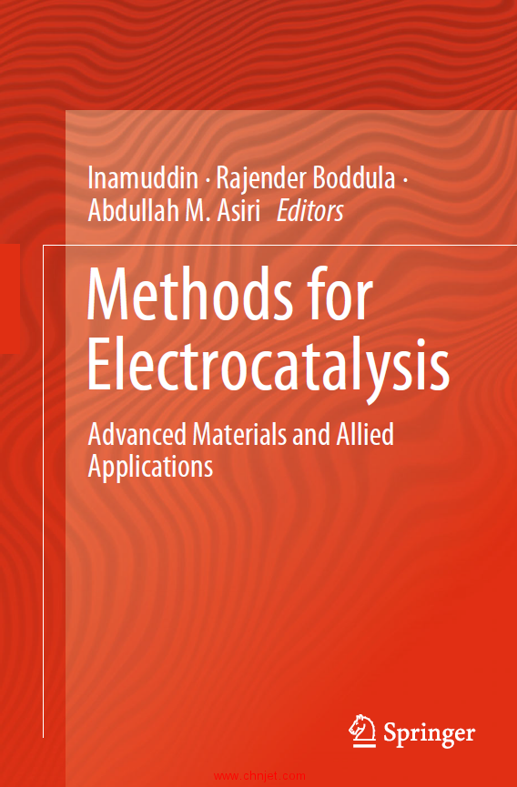 《Methods for Electrocatalysis:Advanced Materials and Allied Applications》